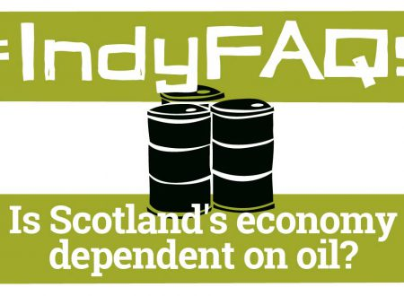 Believe in Scotland - Is Scotland's Economy dependent on Oil