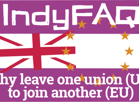 Believe in Scotland - Why leave one union to join another (EU)